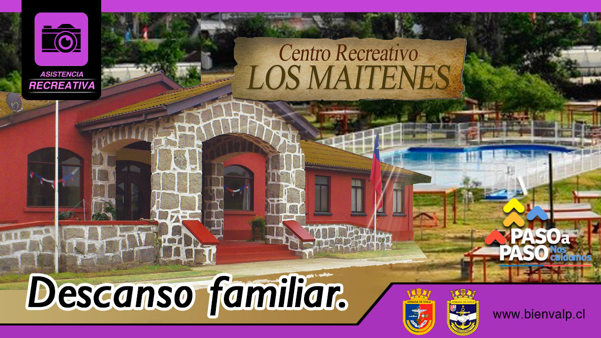 Los Maitenes, descanso familiar.